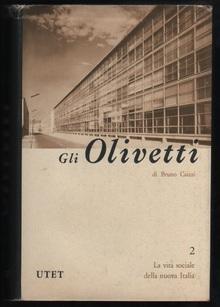 Gli olivetti camillo e adriano olivetti